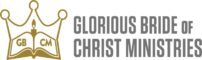 Glorious Bride of Christ Ministries
